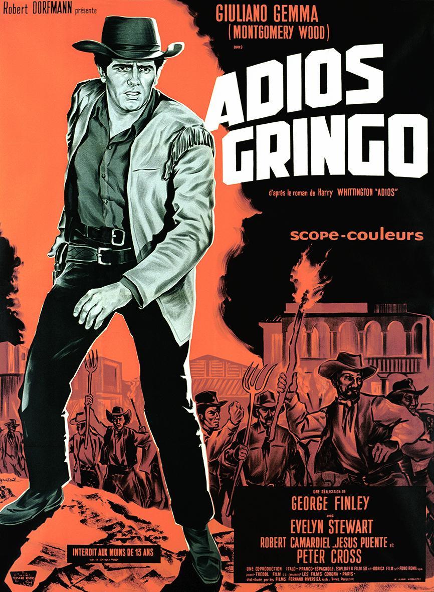Adios, Gringo